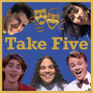 Take Five: A Podcast Series